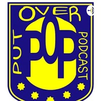 The Put Over Podcast