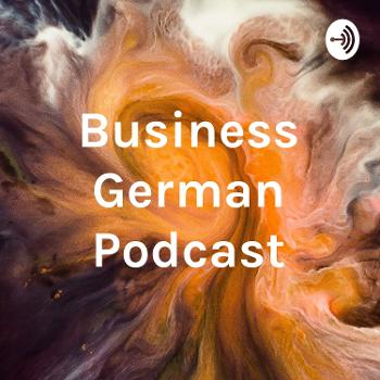 Business German Podcast