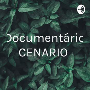 Documentário CENARIO