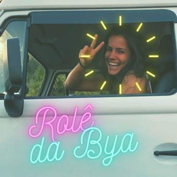Byanca Mariah - Rolê da Bya