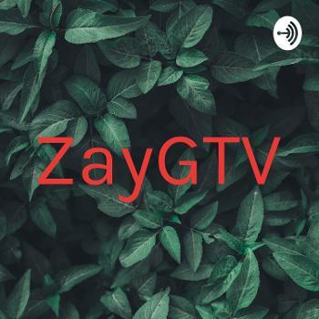ZayGTV