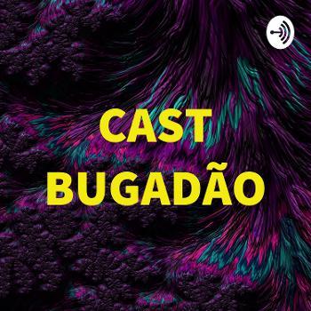 CAST BUGADÃO