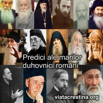 Viata Crestina - Predici ale marilor duhovnici români