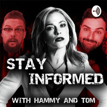 STAY INFORMED with Hammy and Tom