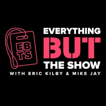 Everything BUT The Show