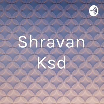 Shravan Ksd
