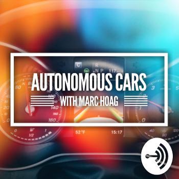 Autonomous Cars with Marc Hoag