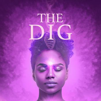 The Dig with Julie Strong