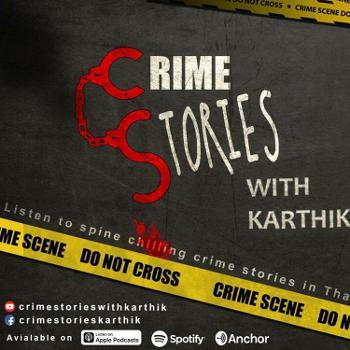 Crime Stories With Karthik