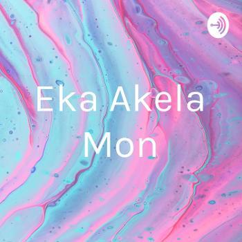 Eka Akela Mon