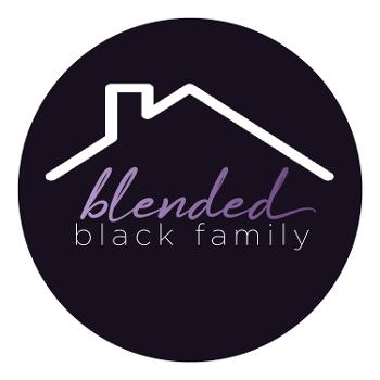 The CoCo Blend (Cooperative Coparenting Blend) aka Blended Black Family