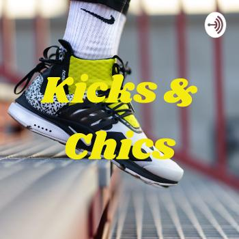 Kicks & Chics