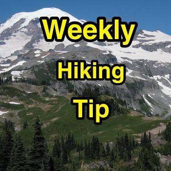 Weekly Hiking Tip