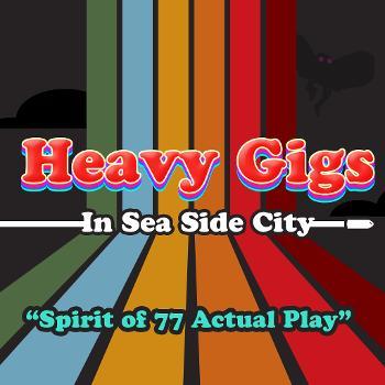 Heavy Gigs in Sea Side City