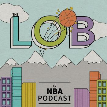 The LOB: an NBA podcast