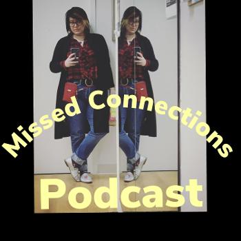 Missed Connections Podcast