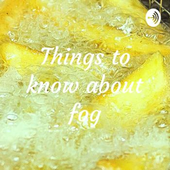 Things to know about fog