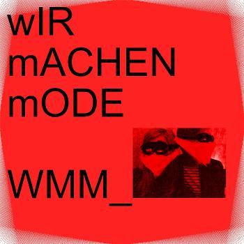 WMM_wIR mACHEN mODE