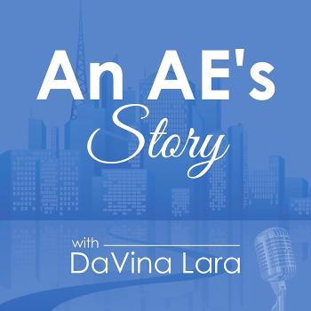 An AE's Story