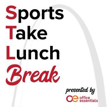 STL Sports Take Lunch Break
