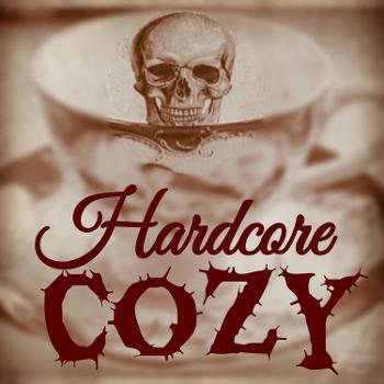 Hardcore Cozy