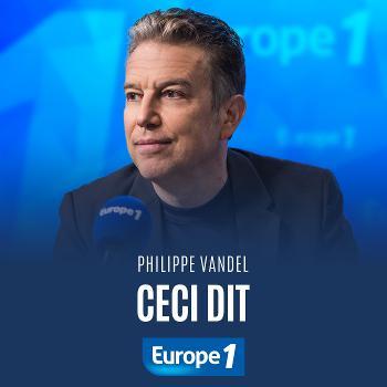 Ceci dit - Philippe Vandel