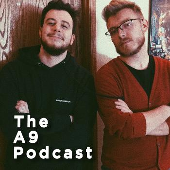 The A9 Podcast