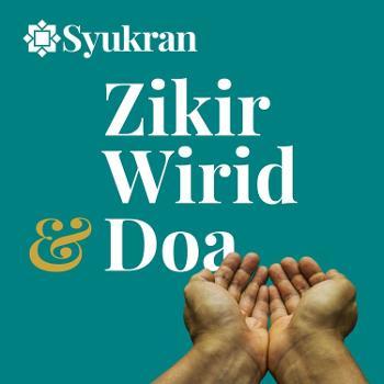 Zikir, Wirid & Doa