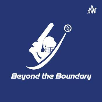 Beyond The Boundary IPL Podcast