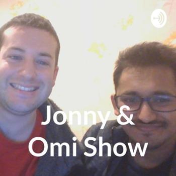Jonny & Omi Show