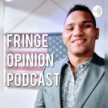 Fringe Opinion Podcast