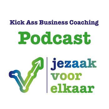 Kick Ass Business Coaching Podcast