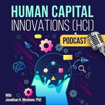 Human Capital Innovations (HCI) Podcast