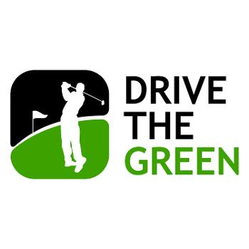 Drive The Green Golf Podcast