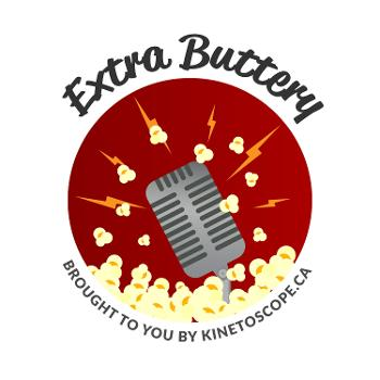 The Extra Buttery Podcast