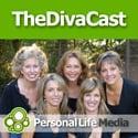 TheDivaCast: Encouragement   Work Life Balance   Girl Talk   Women's Issues