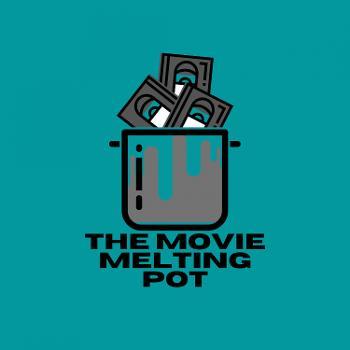 The Movie Melting Pot