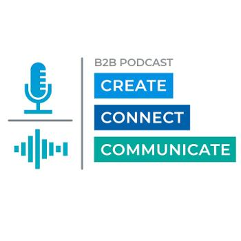create connect communicate: The podcast series