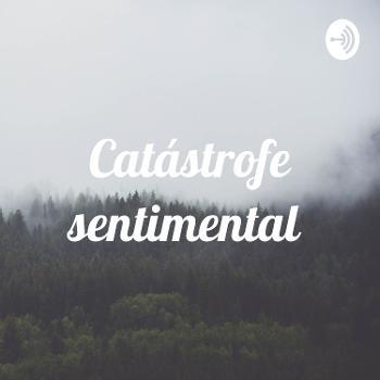 Catástrofe sentimental