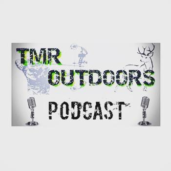 The TMR OUTDOORS Podcast