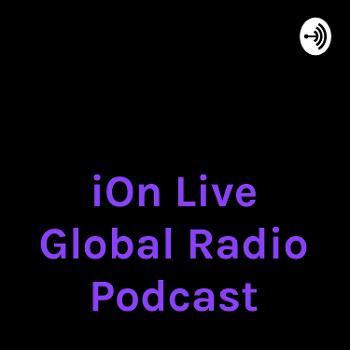 iOn Live The GoodNews Radio Podcast, Spotlights iOn Saturday Nights Jazz and Sunday Nights Inspirati