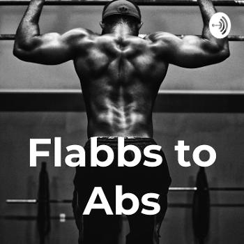 Flabbs to Abs