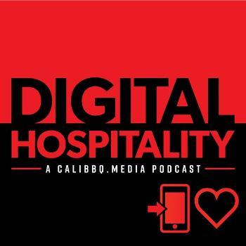 Digital Hospitality: A Cali BBQ Media Podcast