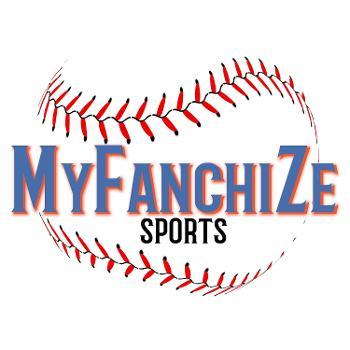 MyFanchize Baseball Podcast
