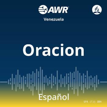 AWR en Espanol - Oracion