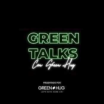 Green Talks