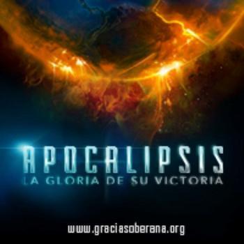 Apocalipsis: La Gloria de Su Victoria