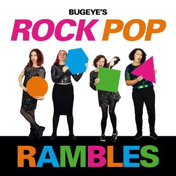 Bugeye's Rock, Pop, Rambles