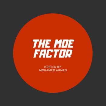 The Moe Factor