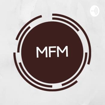 MFM Podcast